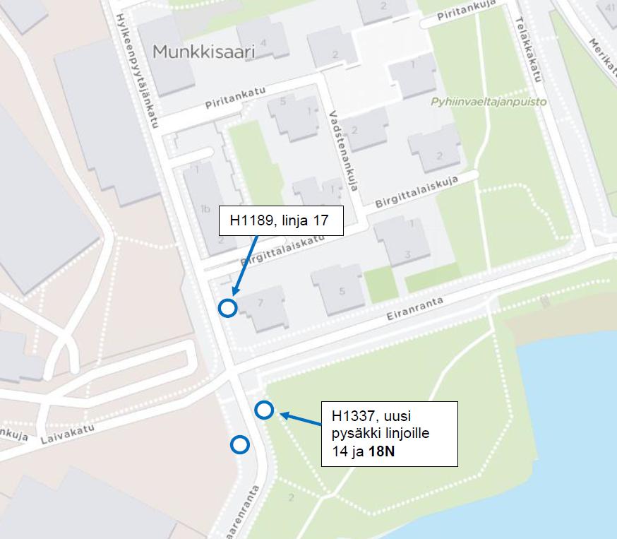 Linja 17 käyttää samoja pysäkkejä kuin aiemminkin. Linja 14 ja 18N siirtyvät Eiranrannan risteyksen eteläpuolelle suunnassa kohti keskustaa.