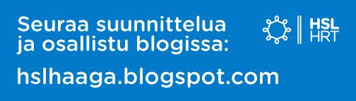 Seuraa suunnittelun etenemistä blogissa osoitteessa hslhaaga.blogspot.com .