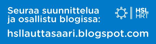 Seuraa suunnittelun etenemistä blogissa osoitteessa hsllauttasaari.blogspot.com